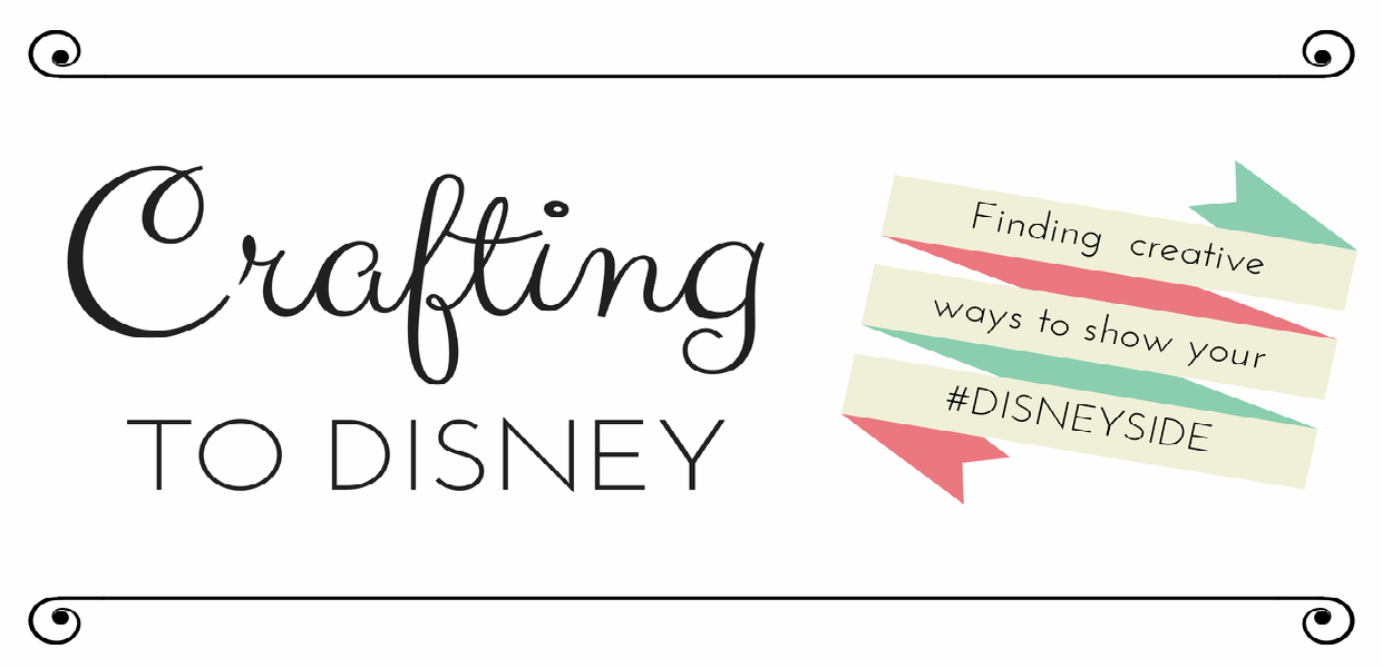 Crafting To Disney