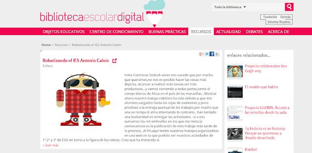 http://bibliotecaescolardigital.es/comunidad/BibliotecaEscolarDigital/recurso/robotizando-el-ies-antonio-calvin/589d9100-fcb3-4c8c-919c-fe3069675d09