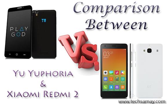 Yuphoria and Redmi 2 Comparison