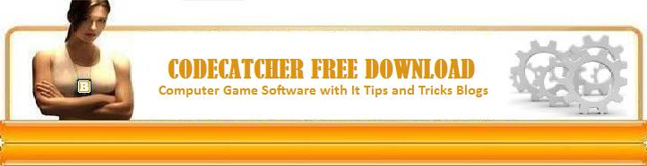 CodeCatcher Free Download - Computer Game Software with IT Tips & Tricks Blogs