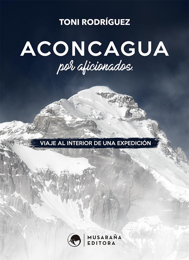 ACONCAGUA por AFICIONADOS