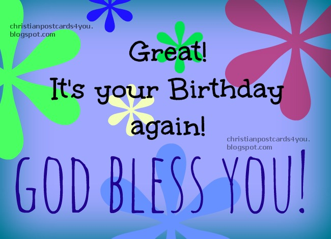 Happy Birthday God bless you – Religious Birthday Card Messages