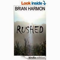 Rushed by Brian Harmon
