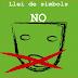 Llei de símbols contra les llibertats expressives i educatives.