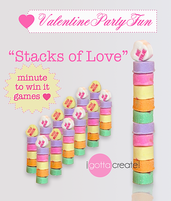 I Gotta Create!: Stacks Of Love Minute To Win It Valentine