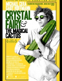 Crystal Fairy & the Magical Cactus | Bmovies