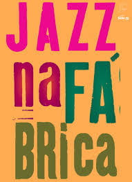 Jazz na Fábrica Sesc Pompéia