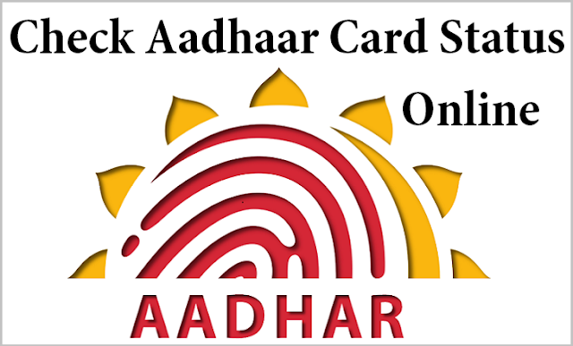 Check Aadhaar Card Status with Three Procedures