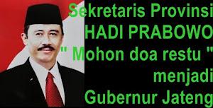 calon gubernur jawa tengah  HADI PRABOWO