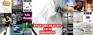 Evangelizando c/ Imagens (Facebook)