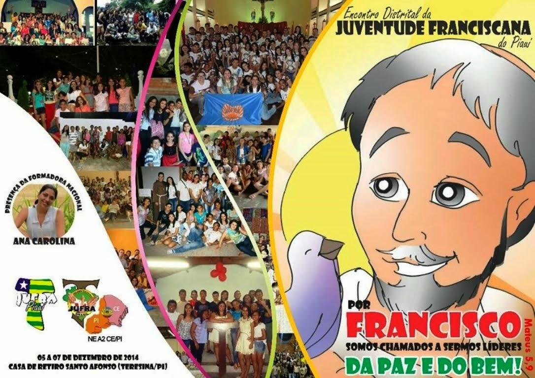 Juventude Franciscana do PIAUÍ - Jufra, Meu Amor!