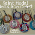 Saint Medal Necklace Craft {Catholic Teen Girl Fun!!!}