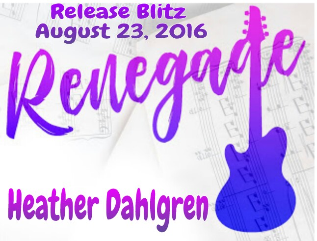Release Blitz Renegade by Heather Dahlgren