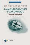 la mondialisation est un phénomène aussi ancien que le commerce,