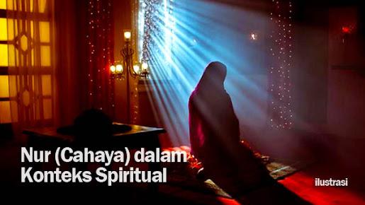 Inilah Nur (Cahaya) dalam Konteks Spiritual