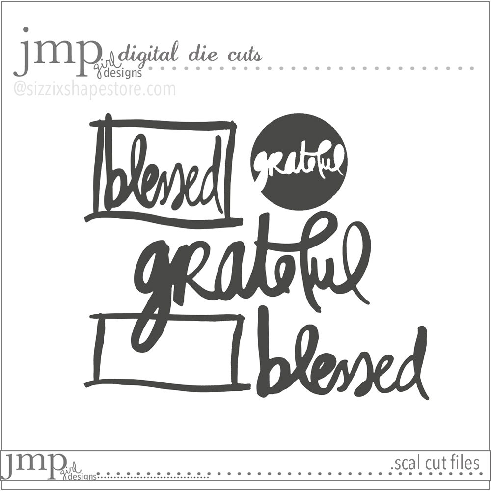 hello november | jmpgirldesigns #sizzix #cutfiles #purposefulgratitude @jamiepate