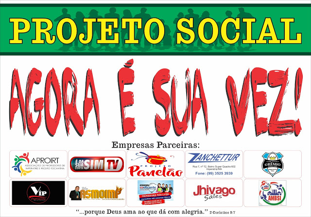 PROJETO SOCIAL AGORA É SUA VEZ