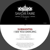 Submantra I See You Dancing Savoir Faire Musique