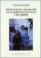 MENTALIDAD Y TRADICIÓN EN LA SERRANÍA DE YESTE Y NERPIO