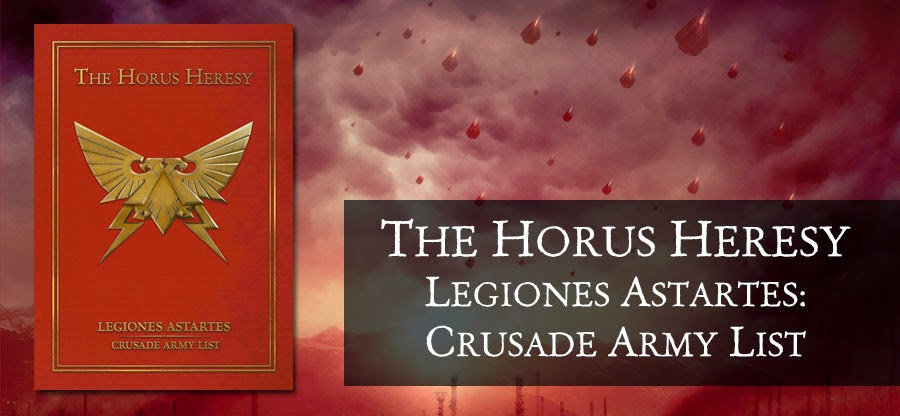 The Horus Heresy Legiones Astartes: Crusade Army List