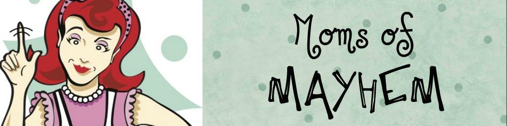 Moms of Mayhem - Richmond