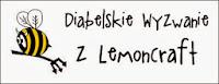 http://diabelskimlyn.blogspot.nl/2013/12/diabelskie-wyzwanie-z-lemoncraft.html