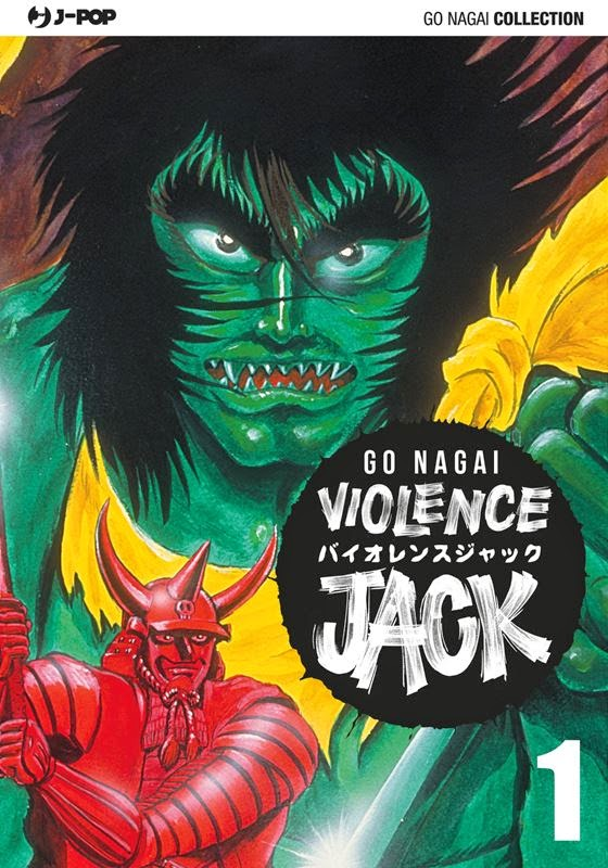 VIOLENCE JACK E GETTER ROBOT DI GO NAGAI ORA IN FUMETTERIA PER J-POP