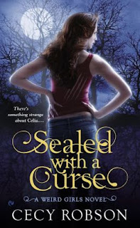 Sealed with a Curse by Cecy Robson (Weird Girls #1)