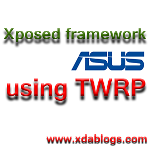 How to Install/Remove Xposed Framework TWRP Recovery