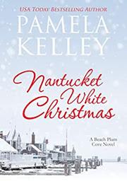 Nantucket White Christmas by Pamela Kelley