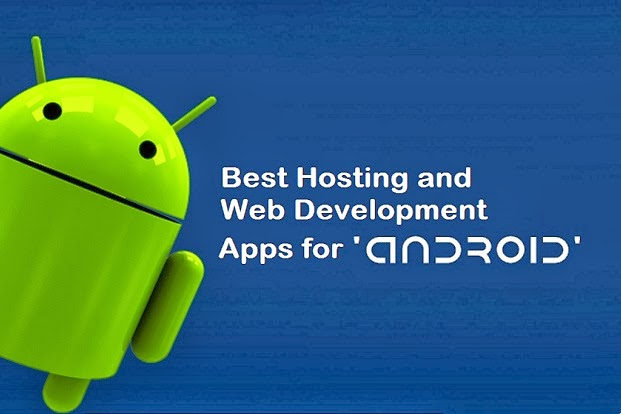 Best Android Hosting and Web Development Apps