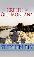 Creede of Old Montana western romance novel by Stephen Bly