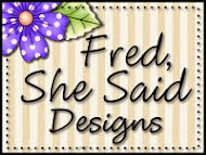 Fred, She Said