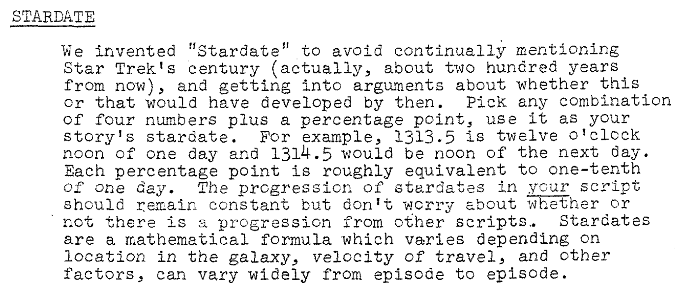 star trek fact check captain s log stardate unknown in short the stardate system was probably invented by roddenberry and peeples for use in the second pilot not roddenberry alone although the system they