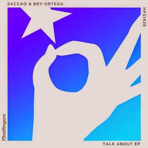 Saccao & Bry Ortega - Talk About EP