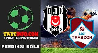 Prediksi Besiktas vs Trabzon