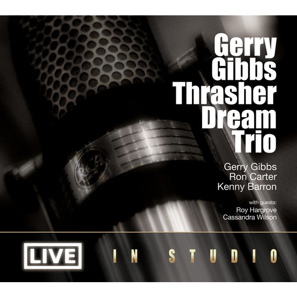 GERRY GIBBS: LIVE IS STUDIO