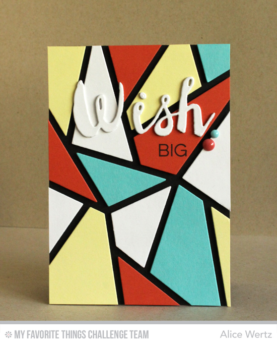 WIsh Big Card by Alice Wertz featuring the Abstract Cover-Up and Laina Lamb Designs Stars & Wishes Die-namics #mftstamps