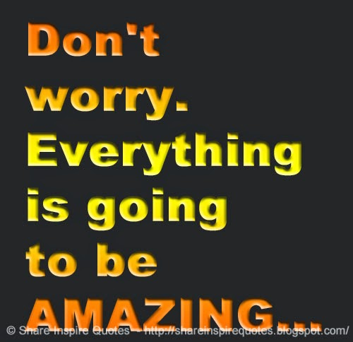 Don't Worry Pray About Everything Don't Worry Everything is
