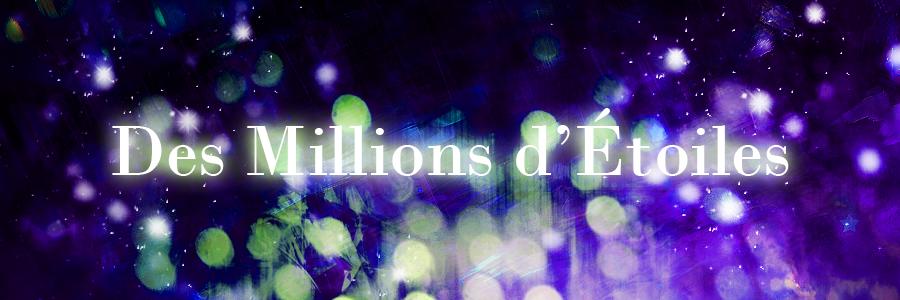 Des millions d'étoiles