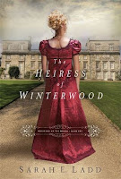 cover of The Heiress of Winterwood by Sarah E Ladd shows a woman in a red gown facing a manor house