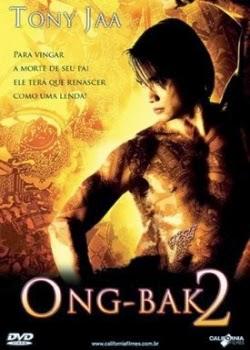 Ong Bak 2: O Guerreiro Sagrado Voltou Dublado