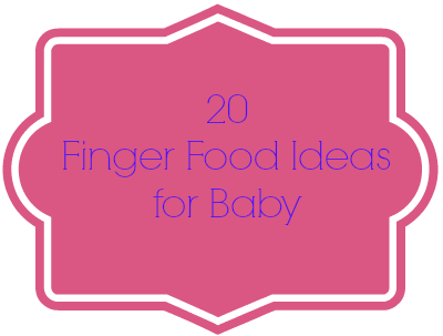 Momma Without a Clue: Baby Finger Foods