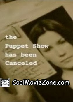 The Puppet Show Has Been Canceled (2004)