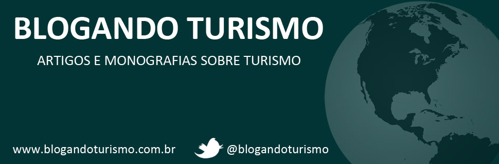 Blogando Turismo - Artigos e Monografias sobre turismo