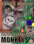 Christmas Trees &amp; Monkeys Now an EBook!