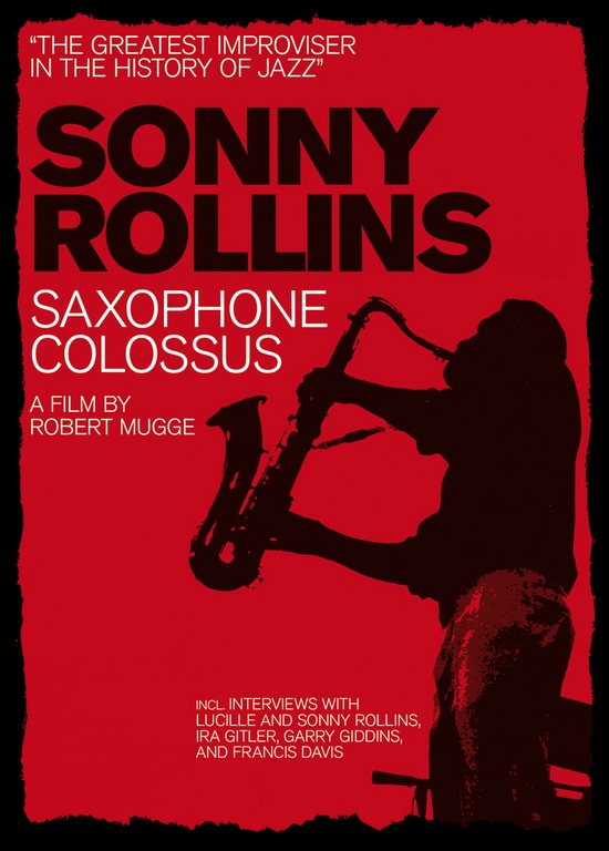 Sonny Rollins - Saxophone Colossus 1986 ... 100 minutos