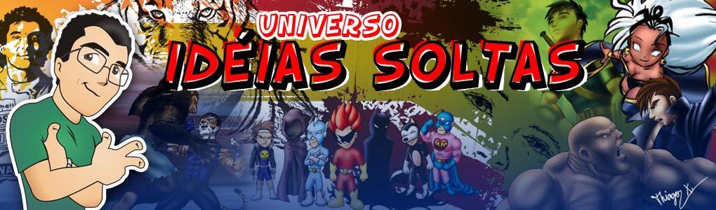 .:Universo Idéias Soltas:.