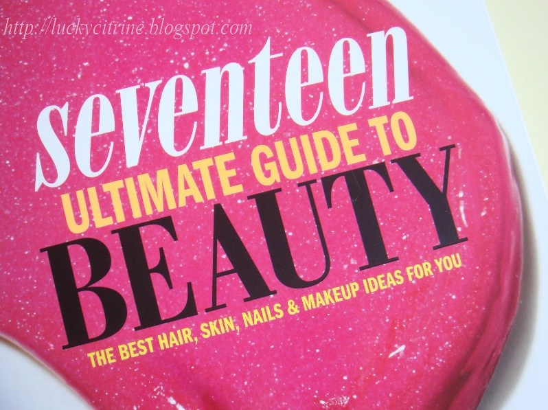 lucky citrine seventeen ultimate guide to beauty rh luckycitrine blogspot com Seventeen Ultimate Guide to Guys Seventeen Beauty Smarties