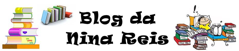 Blog da Nina Reis